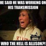 Cheating with an Allison transmission | Mechanic humor, Funny car memes,  Car jokes